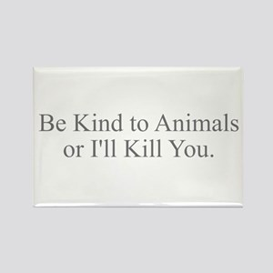 Be Kind to Animals Magnets
