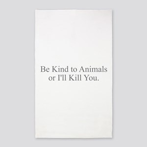 Be Kind to Animals Area Rug