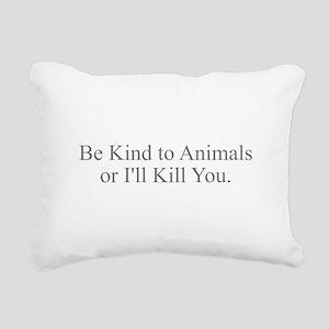 Be Kind to Animals Rectangular Canvas Pillow