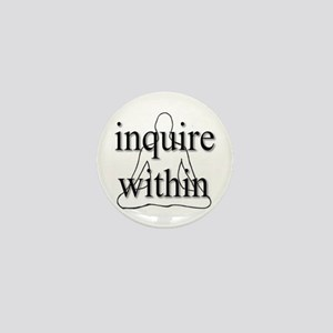 Inquire Within Mini Button