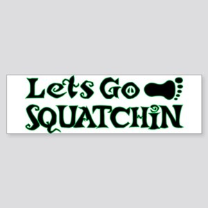 Let's Go Squatchin Sticker (Bumper)