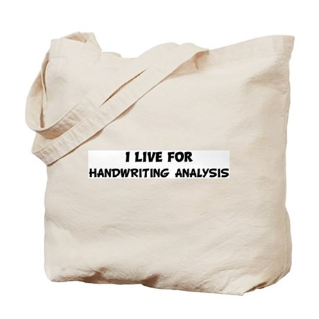 Live For HANDWRITING ANALYSIS Tote Bag