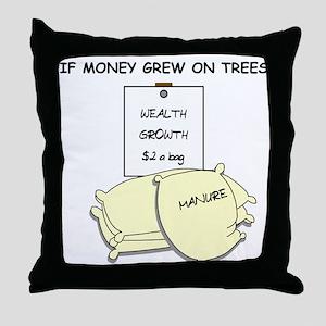 If money grew on trees Throw Pillow