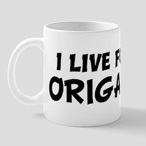 Live For ORIGAMI Mug