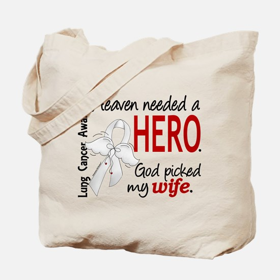 Heaven Needed a Hero Lung Cancer Tote Bag