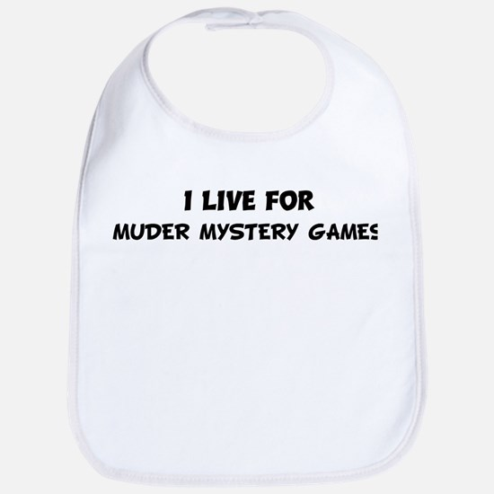 Live For MUDER MYSTERY GAMES Bib