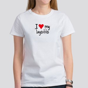 I LOVE MY Lagotto Women's T-Shirt