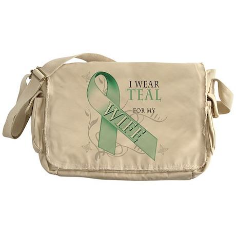 I Wear Teal for my Wife Messenger Bag
