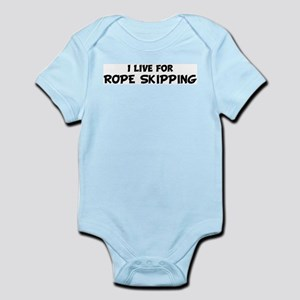 Live For ROPE SKIPPING Infant Creeper