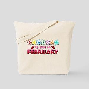 Aaliyah is Due in February Tote Bag
