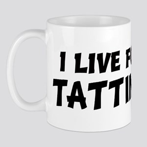 Live For TATTING Mug