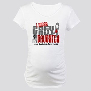 I Wear Grey 6 Diabetes Maternity T-Shirt