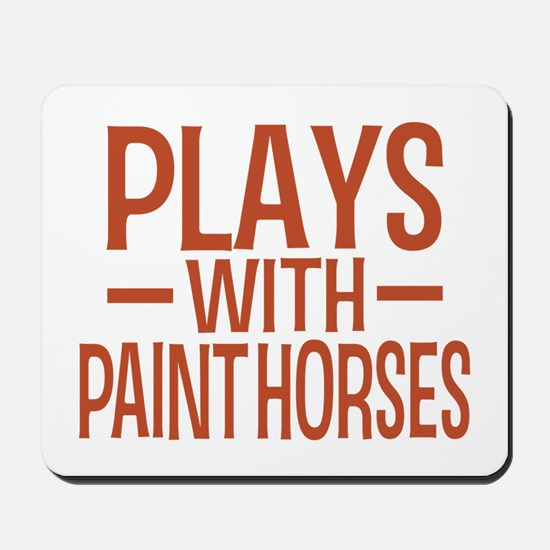 PLAYS Paint Horses Mousepad