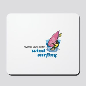 Never Too Young to Start Wind Surfing Mousepad