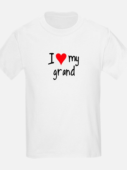 I LOVE MY Grand T-Shirt