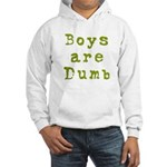 Boys are Dumb Hooded Sweatshirt