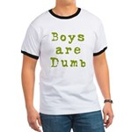 Boys are Dumb Ringer T