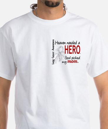 Heaven Needed a Hero Lung Cancer White T-Shirt