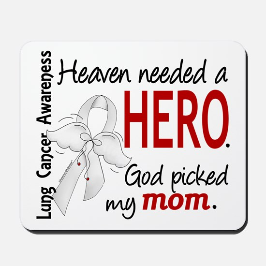 Heaven Needed a Hero Lung Cancer Mousepad