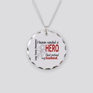 Heaven Needed a Hero Lung Cancer Necklace Circle C