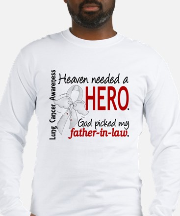 Heaven Needed a Hero Lung Cancer Long Sleeve T-Shi