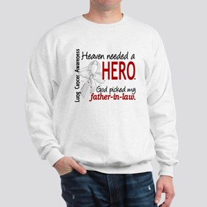 Heaven Needed a Hero Lung Cancer Sweatshirt