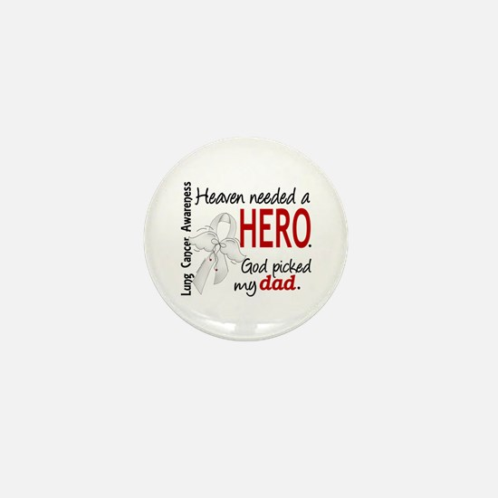 Heaven Needed a Hero Lung Cancer Mini Button