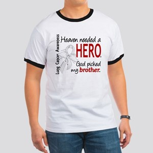 Heaven Needed a Hero Lung Cancer Ringer T