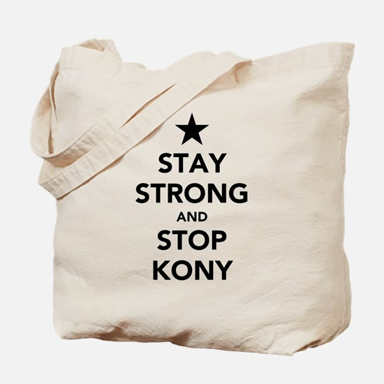 STAY STRONG AND STOP KONY Tote Bag