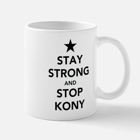STAY STRONG AND STOP KONY Mug