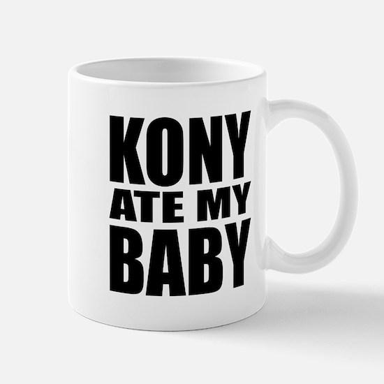 Kony Ate My Baby Mug