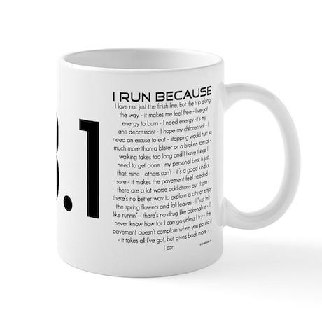 I Run Because Mug