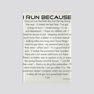 I Run Because Rectangle Magnet