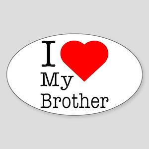 I Love My Brother Sticker (Oval)