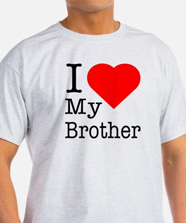 I Love My Brother T-Shirt