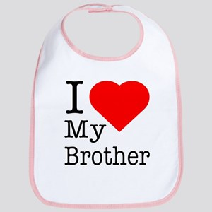 I Love My Brother Bib