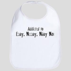 Addicted to Eeny, Meeny, Miny Bib