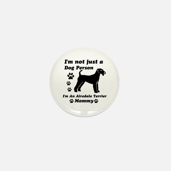 Airedale Terrier Mommy Mini Button