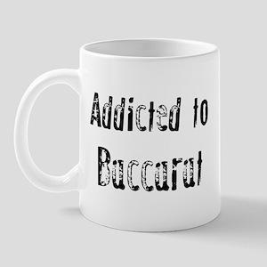 Addicted to Baccarat Mug