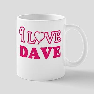 I Love Dave Mugs