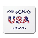 4th of July 2006 Mousepad