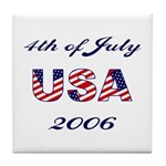 4th of July 2006 Tile Coaster