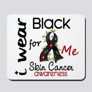 I Wear Black 43 Skin Cancer Mousepad