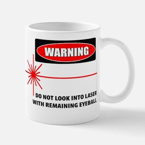 Laser Do Not Look Into Laser Mug