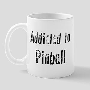 Addicted to Pinball Mug