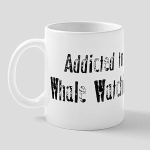Addicted to Whale Watching Mug