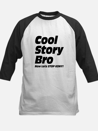 Cool Story Bro: Now Lets Stop Kony Kids Baseball J