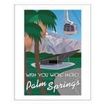 Wish You Were Here: Palm Springs Small Poster