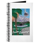Wish You Were Here: Palm Springs Journal