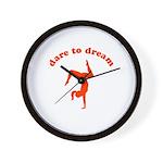 Dare to Dream #1 Wall Clock